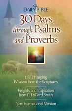 30 Days Through Psalms and Proverbs (The Daily Bible), Smith, F. LaGard, Good Bo