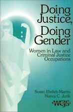 Doing Justice, Doing Gender : Women in Law and Criminal Justice Occupa-ExLibrary