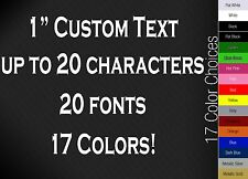 "1"" CUSTOM VINYL LETTERING/TEXT - Personalized Wall, Window, Car Sticker Decal"