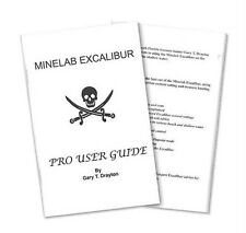 Minelab Excalibur Pro User Guide by Gary Drayton (2013, Paperback)