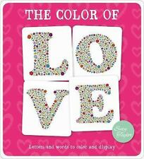 The Color of Love: Letters and words to color and display,