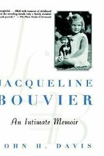 Jacqueline Bouvier: An Intimate Memoir, Davis, John H., Good Condition, Book