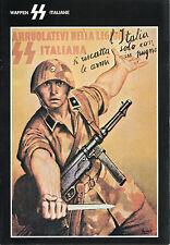 MILITARIA LE WAFFEN SS ITALIANE RESISTENZA FASCISMO FASCICOLO FUORI COMMERCIO