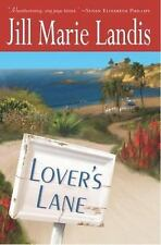 Lover's Lane by Jill Marie Landis (2003, Hardcover)