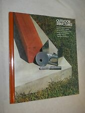 Home Repair and Improvement: Outdoor Structures  by Time-Life Books (1982,  HC