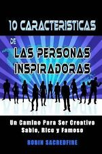 10 Características de Las Personas Inspiradoras : Un Camino para Ser...