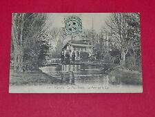 CPA CARTE POSTALE 1906 MARSEILLE BOUCHES DU RHONE 13 PARC BORELY PONT SUR LE LAC