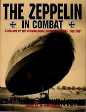 The Zeppelin in Combat: A History of the German Naval Airship Division Douglas