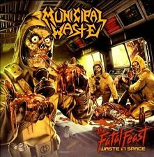 The  Fatal Feast: Waste in Space by Municipal Waste (CD, 2012, Nuclear Blast...