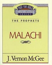Malachi The Prophets (Thru the Bible Commentary series #33)Dr J Vernon McGee NEW