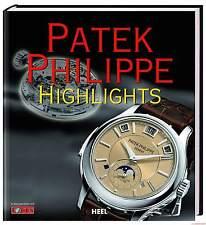 Fachbuch Highlights Patek Philippe Uhren, neues Buch, viele Uhren, viele Fotos
