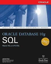 Oracle Database 10g SQL by Jason Price (2004, Paperback)