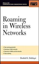 Roaming in Wireless Networks by Shahid Siddiqui (2005, Hardcover)