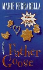 Father Goose (And the Winner Is) (Winner's Circle) Ferrarella, Marie Mass Marke