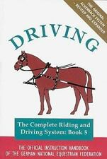 Driving: The Official Handbook of the German National Equestrian Federation (Com