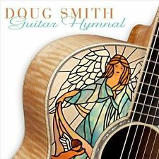 Guitar Hymnal * by Doug Smith (CD, Oct-2010, Solid Air Records)