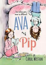 Ava and Pip, Weston, Carol, Good Condition, Book
