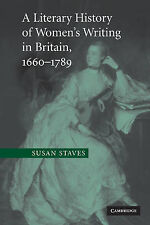 A Literary History of Women's Writing in Britain, 1660-1789, Staves, Susan, New