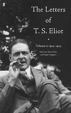 The Letters of T. S. Eliot, Vol. 2: 1923-1925: 1923-28 v. 2,Eliot, T.S.,New Book