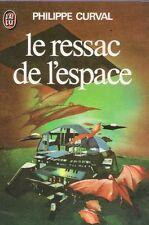 Le ressac de l'espace.Philippe CURVAL. Science fiction SF20