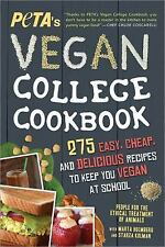 PETA'S Vegan College Cookbook : 275 Easy, Cheap, and Delicious Recipes to...