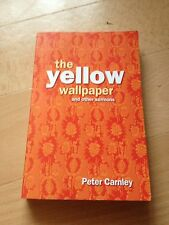 PETER CARNLEY SIGNED BOOK, THE YELOW WALLPAPER