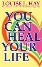 You Can Heal Your Life by Louise L. Hay (Paperback)