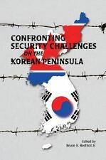 Confronting Security Challenges on the Korean Peninsula by Marine Corps...