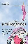 A Million Tiny Things: A Mother's Urgent Search for Hope in a Changing-ExLibrary