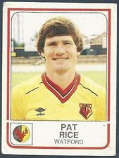 PANINI FOOTBALL 84-#315-WATFORD-PAT RICE