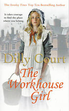 The Workhouse Girl by Dilly Court - New Paperback Book