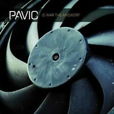 Pavic    is war  the answer ?       CD