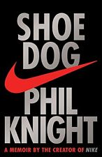 Shoe Dog: A memoir by the Creator of Nike New Paperback Book Phil Knight