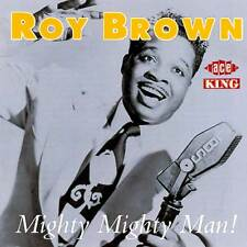 Roy Brown - Mighty Mighty Man (CDCHD 459)