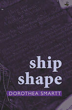 Ship Shape by Dorothea Smartt (Paperback, 2008)