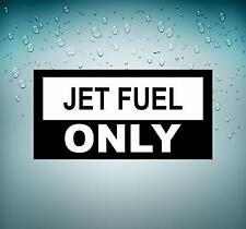 Sticker decal macbook car airplane aircraft airport flight humor jet fuel only