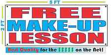 FREE MAKE-UP LESSON Banner Sign NEW Larger Size Best Quality for the $$$