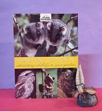 P Grant: Habitat Garden ~ Attracting Wildlife To Your Garden/wildlife/Australia