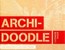Archi-Doodle: An Architect's Activity Book (Paperback), Bowkett, . 9781780673219