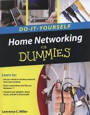 Home Networking Do-It-Yourself for Dummies by B. Mitchell, Lawrence C. Miller.