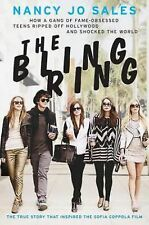 The Bling Ring: How a Gang of Fame-Obsessed Teens Ripped Off Hollywood and Shock