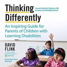 Thinking Differently: An Inspiring Guide for Parents of Children with Learning D