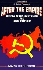 After the Empire: The Fall of the Soviet Union and Bible Prophecy