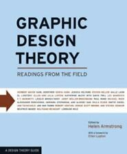 Graphic Design Theory: Readings from the Field (Design Briefs), Helen Armstrong,