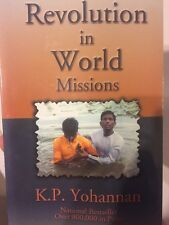 Revolution in World Missions by K. P. Yohannan (2003, Paperback)