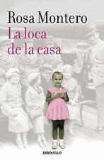 LA LOCA DE LA CASA by Rosa Montero (2016, Paperback)
