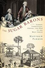 The Sugar Barons: Family, Corruption, Empire, and War in the West Indi-ExLibrary