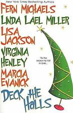 Deck the Halls by Marcia Evanick, Fern Michaels, Virginia Henley, Linda Lael Mil
