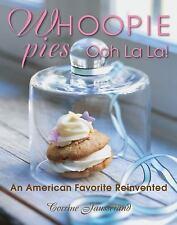 Whoopie Pies Ooh La La!: An American Favorite Reinvented-ExLibrary