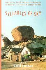 Syllables of Sky: Studies in South Indian Civilization in Honour of Velcheru Nar